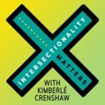 Intersectionality Matters podcast