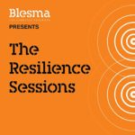 Resilience sessions podcast